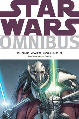 Star Wars Omnibus - Clone Wars: Republic Falls v. 3 (Paperback)