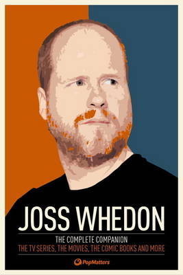 Joss Whedon: The Complete Companion (Paperback)