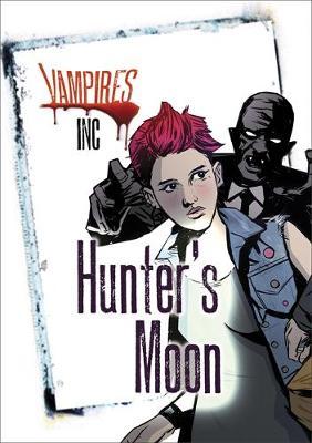 Vampires Inc: Hunter's Moon - Vampires (Paperback)