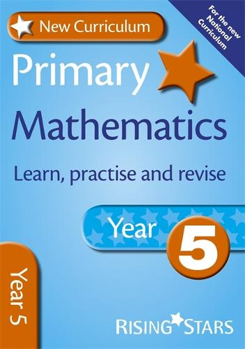 New Curriculum Primary Maths Learn, Practise and Revise Year 5 - RS Primary New Curr Learn, Practise, Revise (Paperback)