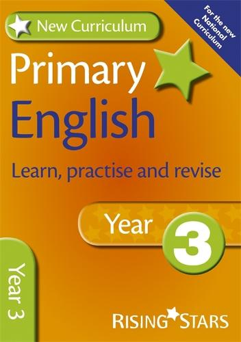 New Curriculum Primary English Learn, Practise and Revise Year 3 - RS Primary New Curr Learn, Practise, Revise (Paperback)