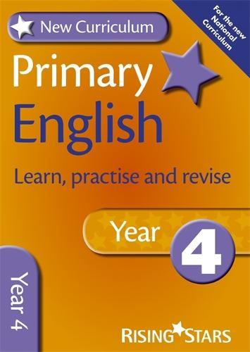 New Curriculum Primary English Learn, Practise and Revise Year 4 - RS Primary New Curr Learn, Practise, Revise (Paperback)