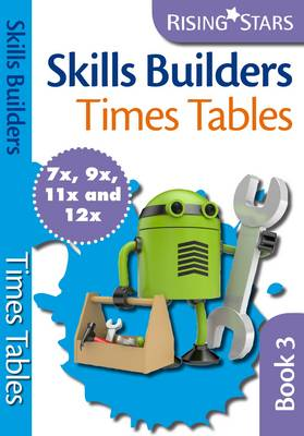 Skills Builders Times Tables 7x 9x 11x 12x - Skills Builders Maths (Paperback)