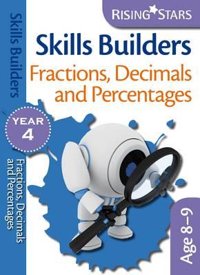 Skills Builders Fractions, Decimals and Percentages: Year 4 - Rising Stars Skills Builders (Paperback)