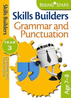 Skills Builders - Grammar and Punctuation: Year 3 - Rising Stars Skills Builders (Paperback)