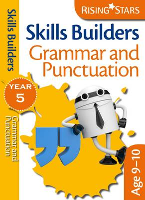 Skills Builders - Grammar and Punctuation: Year 5 - Rising Stars Skills Builders (Paperback)