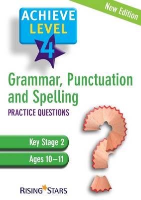 Achieve Grammar, Spelling and Punctuation: Practice Level 4 (Paperback)