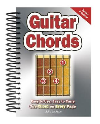 Guitar Chords: Easy-to-Use, Easy-to-Carry, One Chord on Every Page - Easy-to-Use (Spiral bound)