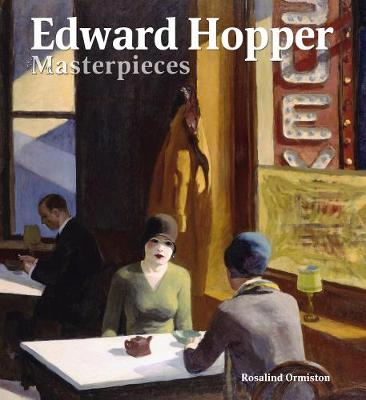 Edward Hopper Masterpieces - Masterpieces of Art (Hardback)