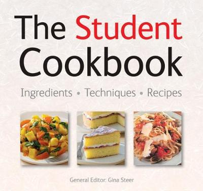 The Student Cookbook: Quick & Easy, Proven Recipes - Quick & Easy, Proven Recipes (Paperback)
