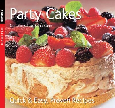 Party Cakes: Quick & Easy, Proven Recipes - Quick & Easy, Proven Recipes (Paperback)