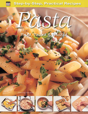 Step-by-Step Practical Recipes: Pasta (Paperback)