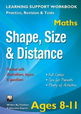 Shape, Size & Distance, Ages 8-11 (Maths): Home Learning, Support for the Curriculum (Paperback)