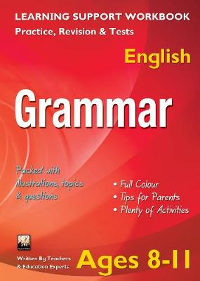 Grammar, Ages 8-11 (English): Home Learning, Support for the Curriculum (Paperback)