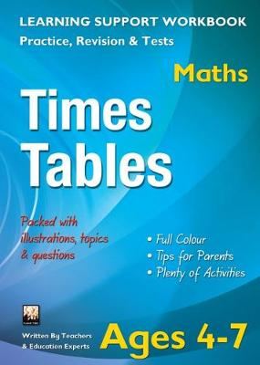 Times Tables, Ages 4-7 (Maths): Home Learning, Support for the Curriculum (Paperback)