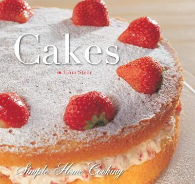 Cakes - Simple Home Cooking (Hardback)