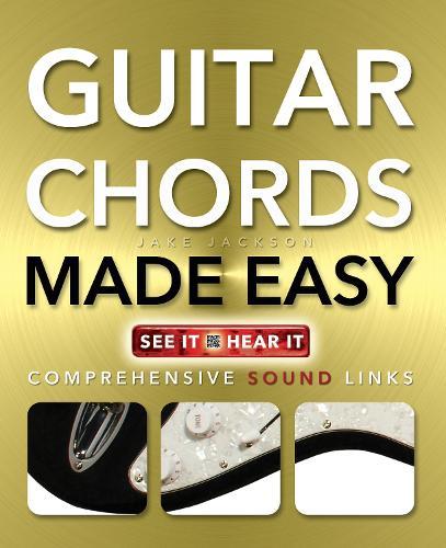 Guitar Chords Made Easy: Comprehensive Sound Links - Music Made Easy (Paperback)