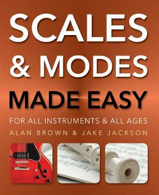 Scales and Modes Made Easy: For All Instruments and All Ages - Music Made Easy (Paperback)