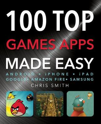 100 Top Games Apps - Made Easy (Paperback)