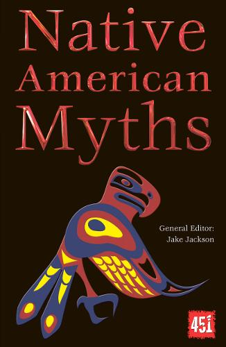 Native American Myths - The World's Greatest Myths and Legends (Paperback)