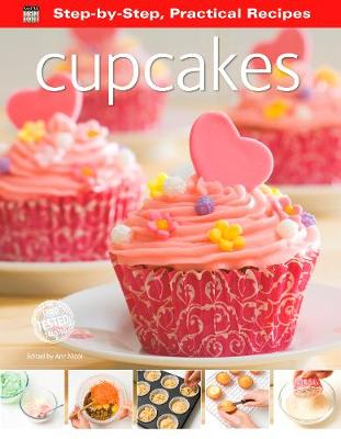 Step-by-Step Practical Recipes: Cupcakes - Step-by-Step, Practical Recipes (Paperback)