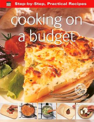 Step-by-Step Practical Recipes: Cooking on a Budget - Step-by-Step, Practical Recipes (Paperback)