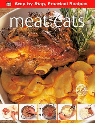 Step-by-Step Practical Recipes: Meat Eats - Step-by-Step, Practical Recipes (Paperback)