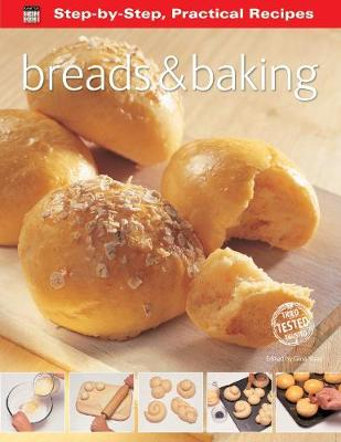 Step-by-Step Practical Recipes: Breads & Baking - Step-by-Step, Practical Recipes (Paperback)