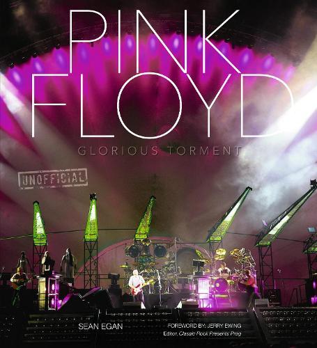 Pink Floyd: Glorious Torment - Pop, Rock & Entertainment (Hardback)