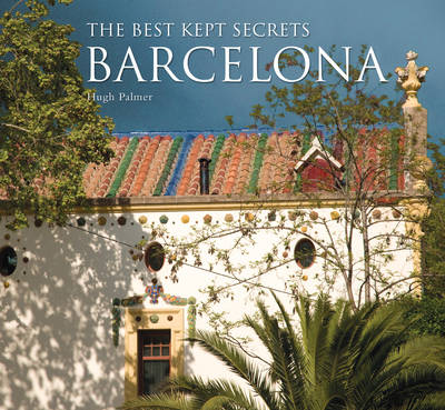 Best Kept Secrets of Barcelona - Best Kept Secrets (Hardback)
