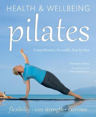Pilates: relaxation, health, fitness - Health & Wellbeing (Paperback)
