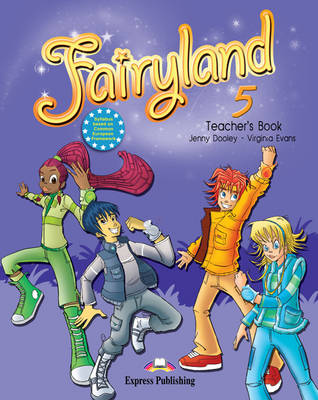 Fairyland: Teacher's Book (international) Level. 5 (Paperback)