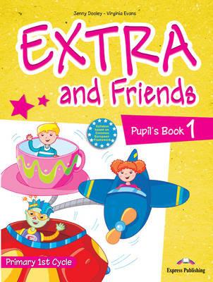 Extra & Friends: Primary 1st Cycle No. 1 (Paperback)