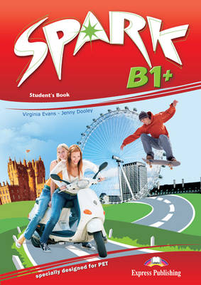 Spark: Student's Book (Italy) Level B1+ (Paperback)