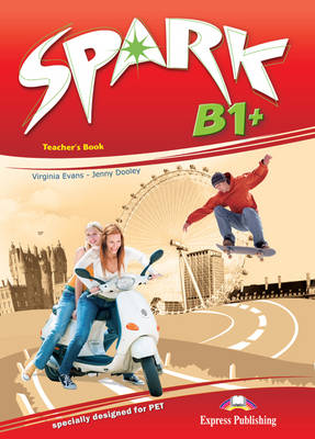 Spark: Teacher's Book (Italy) Level B1+ (Paperback)