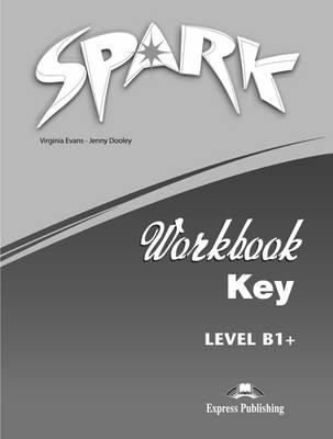 Spark: Workbook Key (Italy) Level B1+ (Paperback)