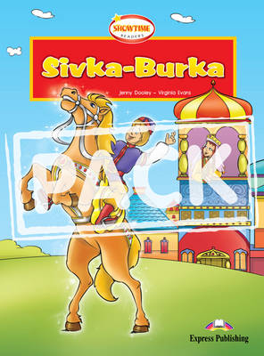 Sivka Burka Showtime Reader: Student's Pack 2 (international)