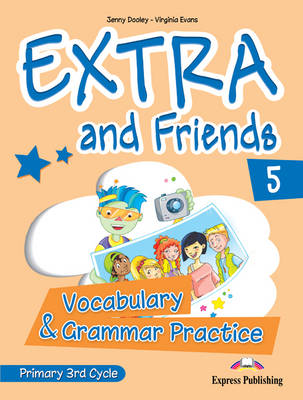 Extra & Friends: Primary 3rd Cycle No. 5 (Paperback)