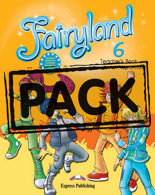 Fairyland: Teacher's Book with Posters (International) Level 6