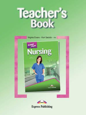 Career Paths - Nursing: Teacher's Book (International) (Paperback)