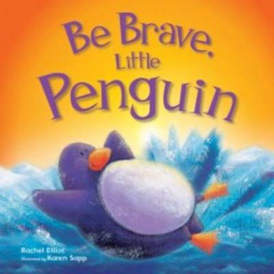 Be Brave, Little Penguin - Picture Flats (Paperback)