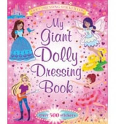 My Giant Sticker Dolly Dressing Book - Giant Sticker and Activity (Paperback)