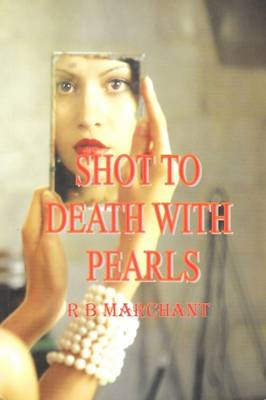 Shot to Death with Pearls (Paperback)