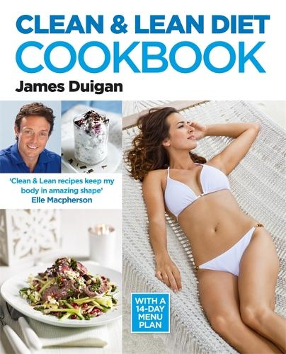 Clean and Lean Diet : The Cookbook (Paperback)