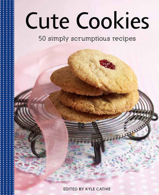 Cute Cookies: 50 Simply Scrumptious Recipes - Vincent Square Books (Paperback)