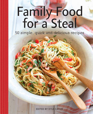Family Food for a Steal (Paperback)
