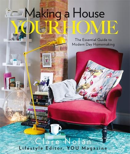 Making a House Your Home (Hardback)