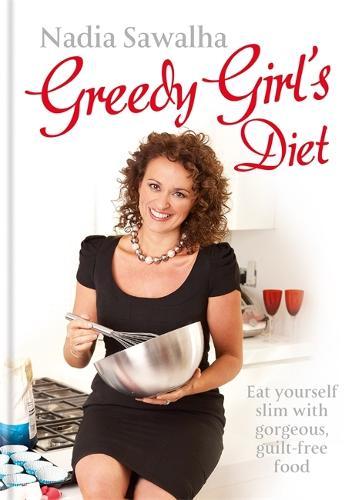 Greedy Girl's Diet (Hardback)