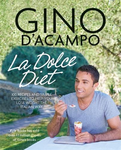 La Dolce Vita Diet - Gino D'Acampo (Paperback)
