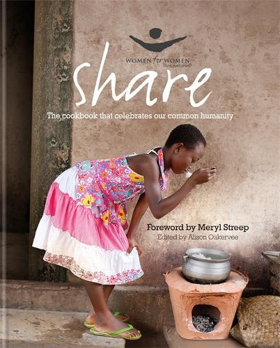 Share: The Women for Women Cookbook (Hardback)